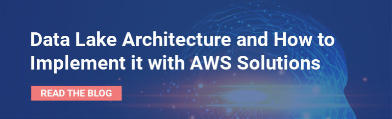 Data Lake Architecture with AWS - Read blog