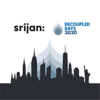 Decoupled-Days-Srijan